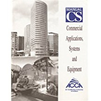 ACCA Manual CS - Commercial Applications, Systems and Equipment