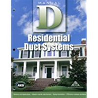 ACCA Manual D - Residential  Duct System Design - 3rd Edition